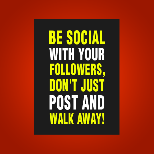 Be social with your followers-Recovered